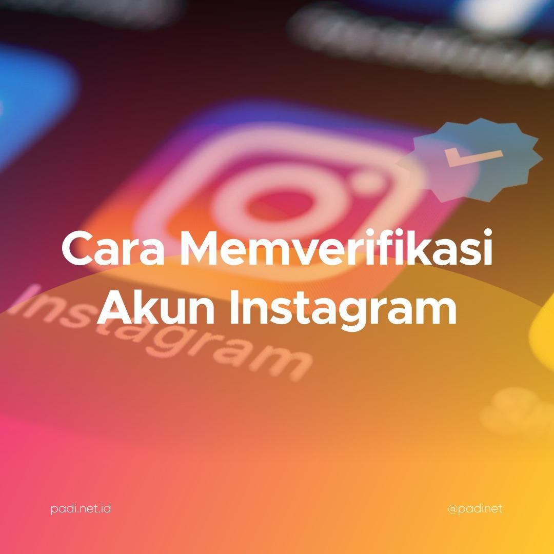 Update Instagram Untuk Verifikasi Centang Biru